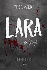 LARA. die Jagd.