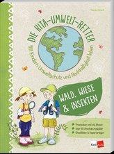 Die Kita-Umwelt-Retter. Mit Kindern Umweltschutz und Nachhaltigkeit leben