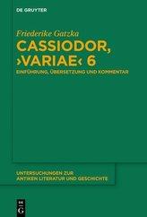 Cassiodor, >Variae< 6