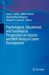 Psychological, Educational, and Sociological Perspectives on Success and Well-Being in Career Development
