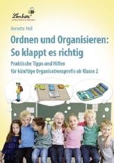 Ordnen und Organisieren: So klappt es richtig