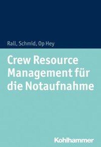 Crew Resource Management für die Notaufnahme