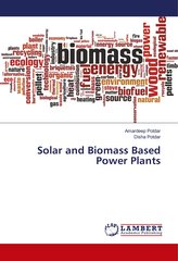 Solar and Biomass Based Power Plants