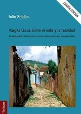 Vargas Llosa. Entre el mito y la realidad