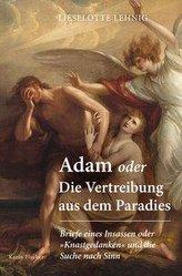 Adam oder Die Vertreibung aus dem Paradies