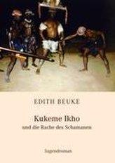 Kukeme Ikho - und die Rache des Schamanen