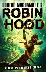 Robin Hood 2: Piracy, Paintballs & Zebras