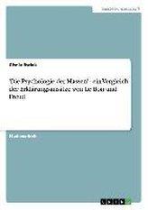 \'Die Psychologie der Massen\' - ein Vergleich der Erklärungsansätze von Le Bon und Freud
