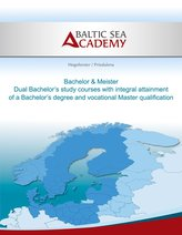Dual Bachelor\'a study courses with integral attainment of a Bachelor\'s degree and vocational Master qualification