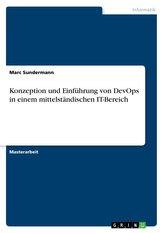 Konzeption und Einführung von DevOps in einem mittelständischen IT-Bereich