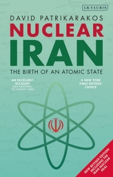 Nuclear Iran: The Birth of an Atomic State