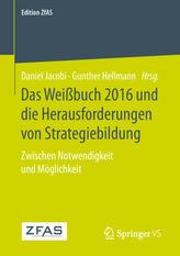 Das Weißbuch 2016 und die Herausforderungen von Strategiebildung