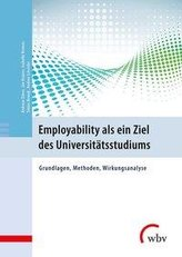 Employability als ein Ziel des Universitätsstudiums