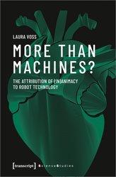 More Than Machines?