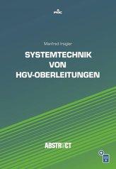Systemtechnik von HGV-Oberleitungen