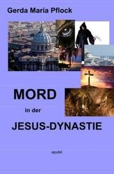Mord in der Jesus-Dynastie