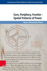Core, Periphery, Frontier - Spatial Patterns of Power