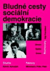 Bludné cesty sociální demokracie