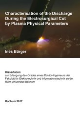 Characterisation of the Discharge During the Electrosurgical Cut by Plasma Physical Parameters