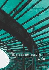STRASBOURG BANQUE & Co