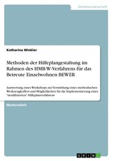 Methoden der Hilfeplangestaltung im Rahmen des HMB-W-Verfahrens für das Betreute Einzelwohnen BEWER