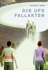 Die Ufo Fallakten