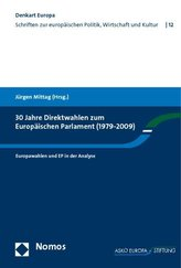 30 Jahre Direktwahlen zum Europäischen Parlament (1979 - 2009)