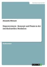 Empowerment - Konzept und Praxis in der interkulturellen Mediation