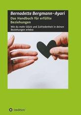 Das Handbuch für erfüllte Beziehungen