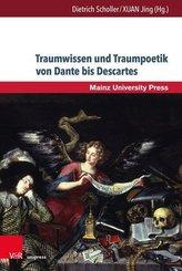 Traumwissen und Traumpoetik von Dante bis Descartes