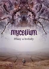Mycelium V  -  Hlasy a hvězdy