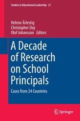 A Decade of Research on School Principals