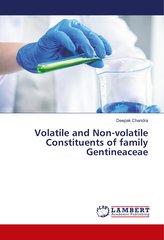 Volatile and Non-volatile Constituents of family Gentineaceae