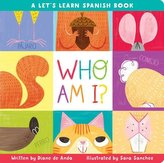 Who Am I?: A Let\'s Learn Spanish Book