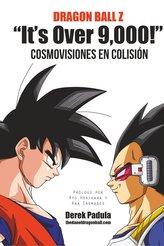 """Dragon Ball Z \""""It\'s Over 9,000!\"""" Cosmovisiones en colisión"""