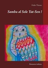 Samba al Sole Yat-Sen !