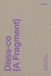 Disss-co (A Fragment)