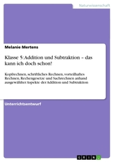 Klasse 5: Addition und Subtraktion - das kann ich doch schon!