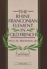 The Rhine Franconian Element in Old French