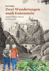 Zwei Wanderungen nach Gutenstein