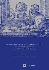 Immersion - Design - Art: Revisited