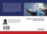 Systematic Refocus Towards Digital Diplomacy