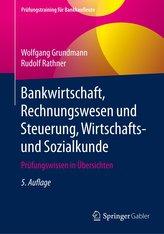 Bankwirtschaft, Rechnungswesen und Steuerung, Wirtschafts- und Sozialkunde