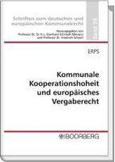 Kommunale Kooperationshoheit und europäisches Vergaberecht