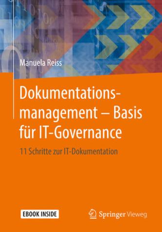 Dokumentationsmanagement - Basis für IT-Governance