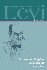 Levi - Gesammelte Schriften, Reden und Briefe / Gesammelte Schriften, Reden und Briefe 1 / 4