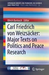 Carl Friedrich von Weizsäcker: Major Texts on Politics and Peace Research
