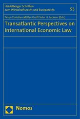 Transatlantic Perspectives on International Economic Law