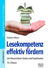 Lesekompetenz effektiv fördern - 10. Klasse