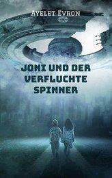 Joni und der verfluchte Spinner